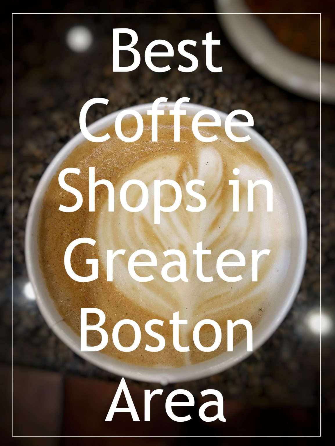 Best Coffee Shops: Boston